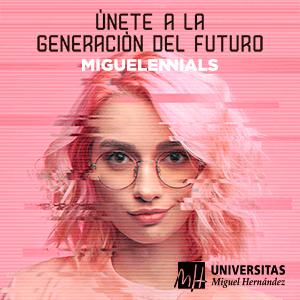 UMH Campaña Miguelennials 2020-21